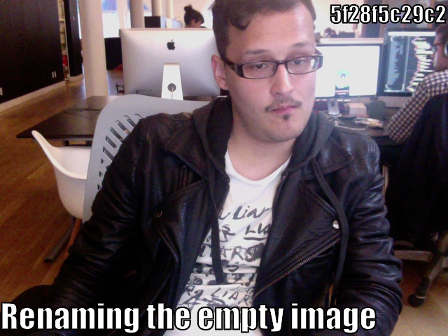lolcommit - 5f28f5c29c2 - Renaming the empty image